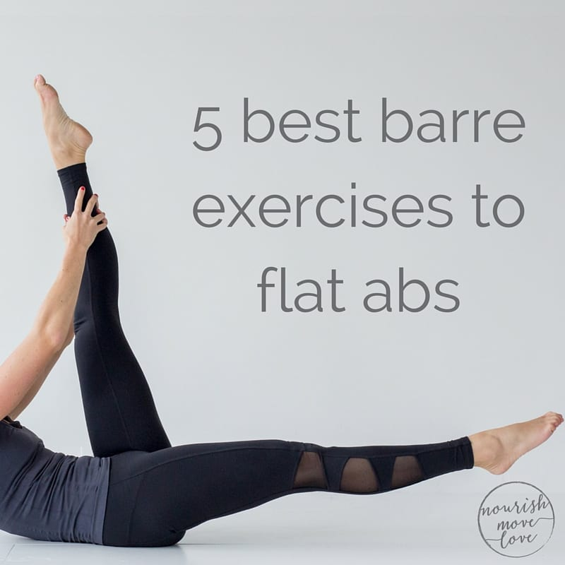 Best Barre Exercises For Flat Abs {barre 100 Ab Series