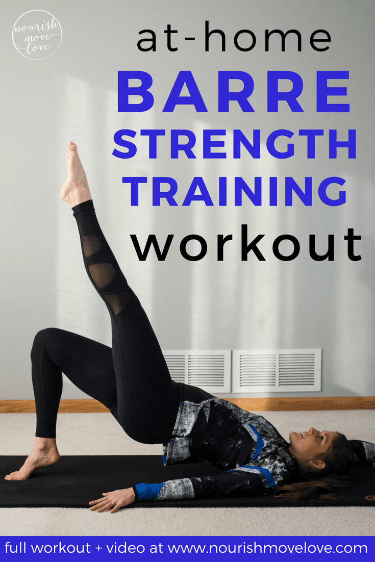 Barre Strong At Home Barre Strength Training Workout