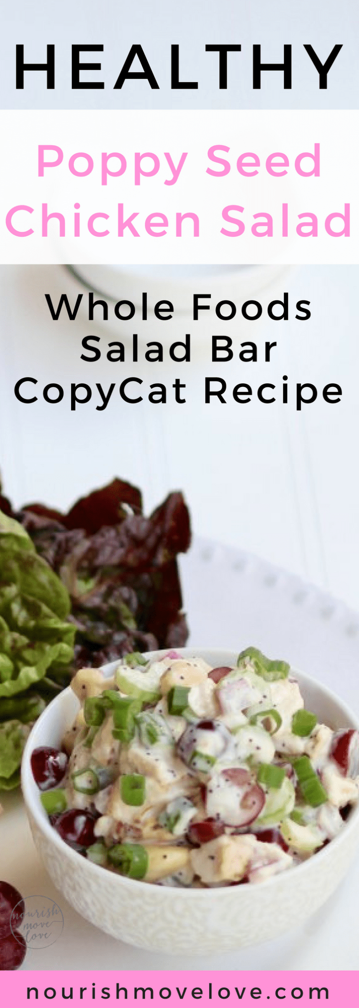 Healthy Poppy Seed Chicken Salad Whole Foods Salad Bar Copycat Recipe | www.nourishmovelove.com