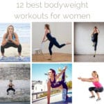 12 best bodyweight workouts for women {especially women on the go}