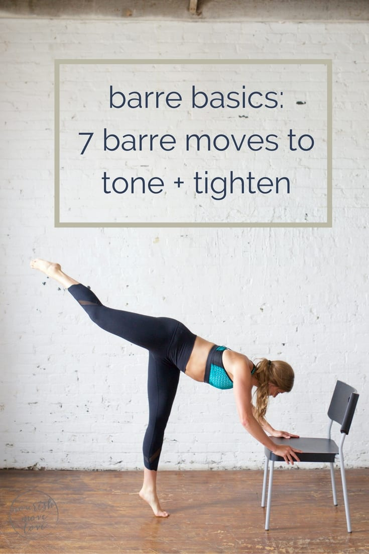 barre basics: 7 barre moves to tone + tighten | at home barre workout | beginner barre workout