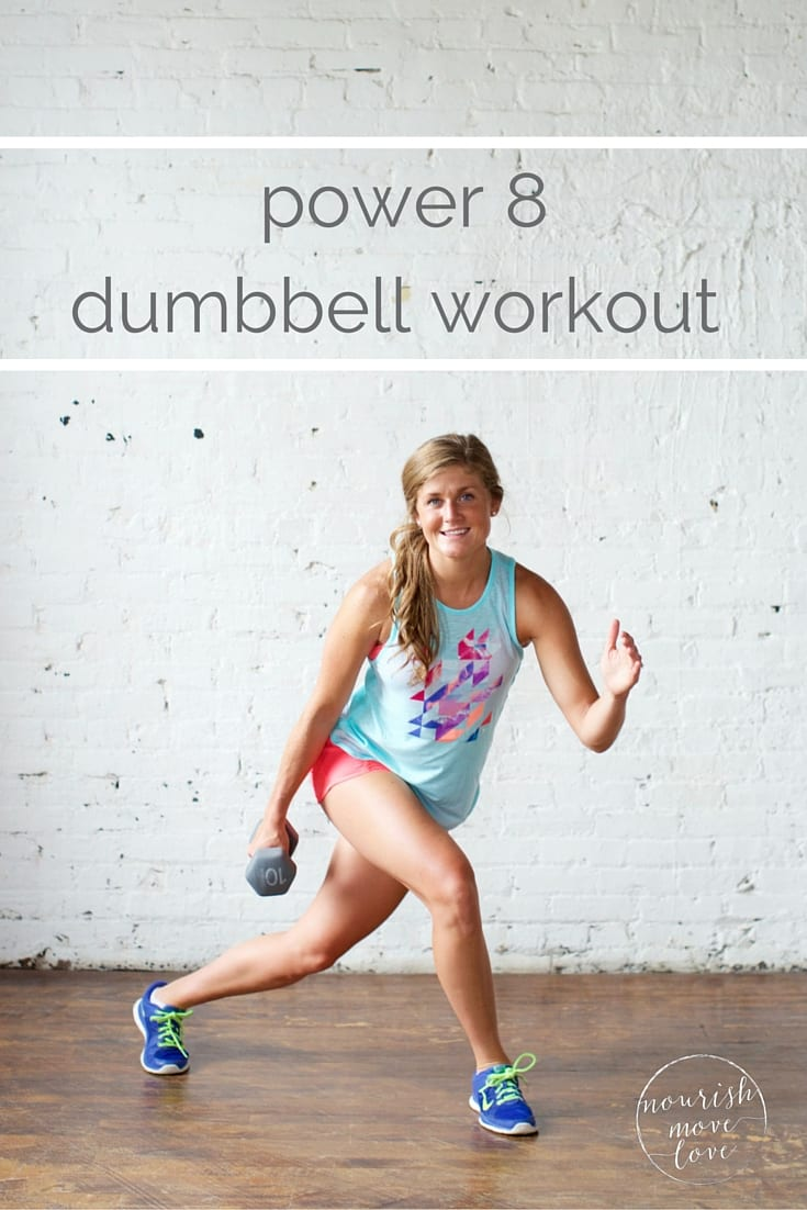 power 8 dumbbell workout | www.nourishmovelove.com