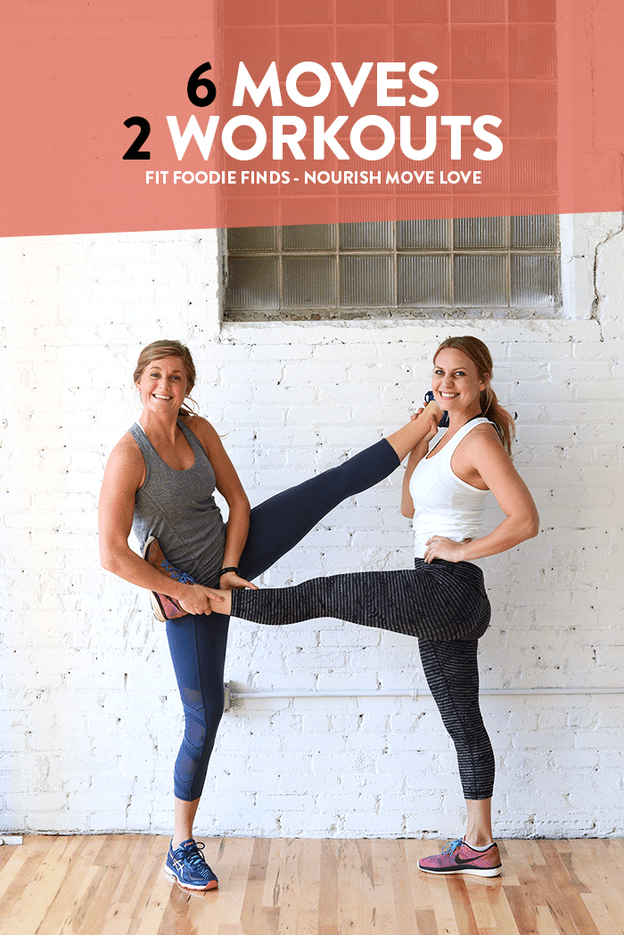 6 exercises, 2 workouts with fit foodie finds