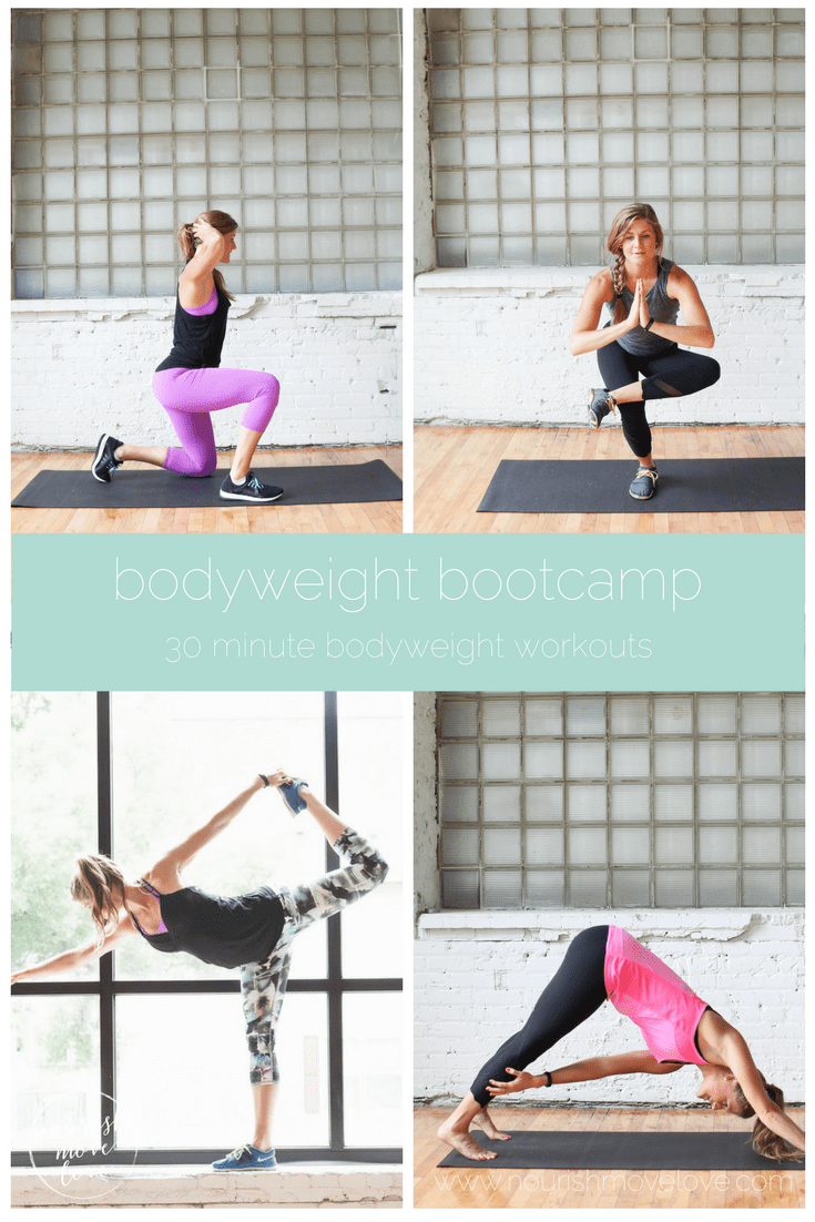 bodyweight bootcamp: 4 live, 30-minute workout videos | www.nourishmovelove.com