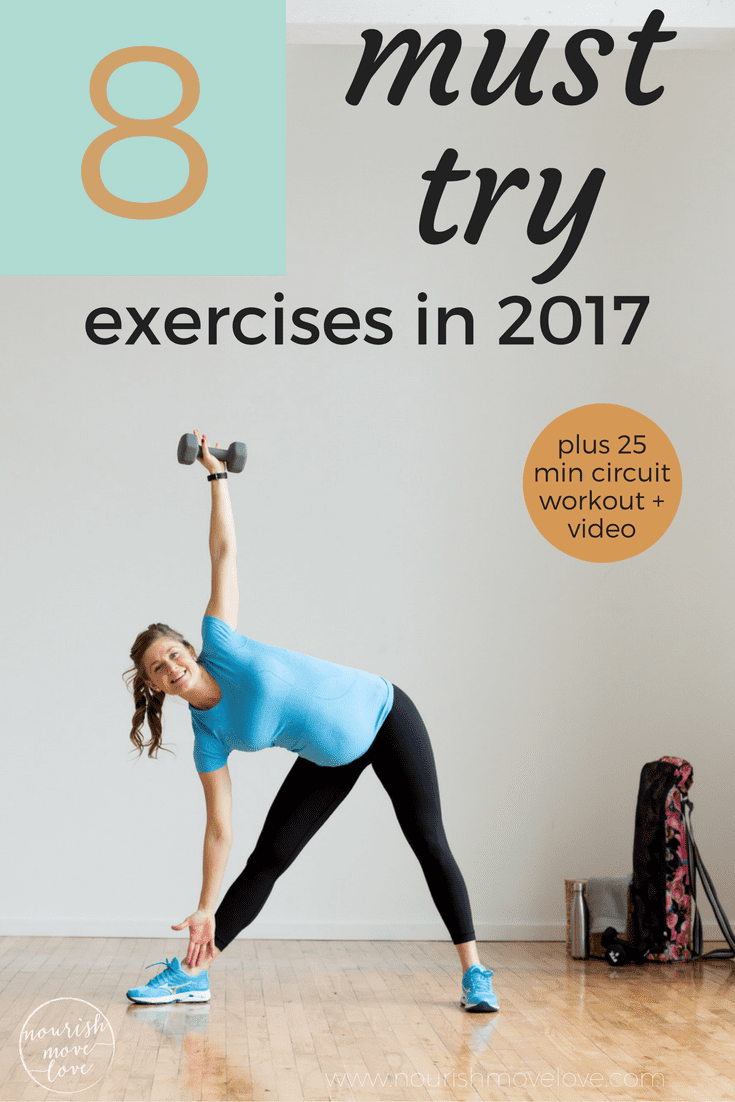 8 must try exercises in 2017 | www.nourishmovelove.com