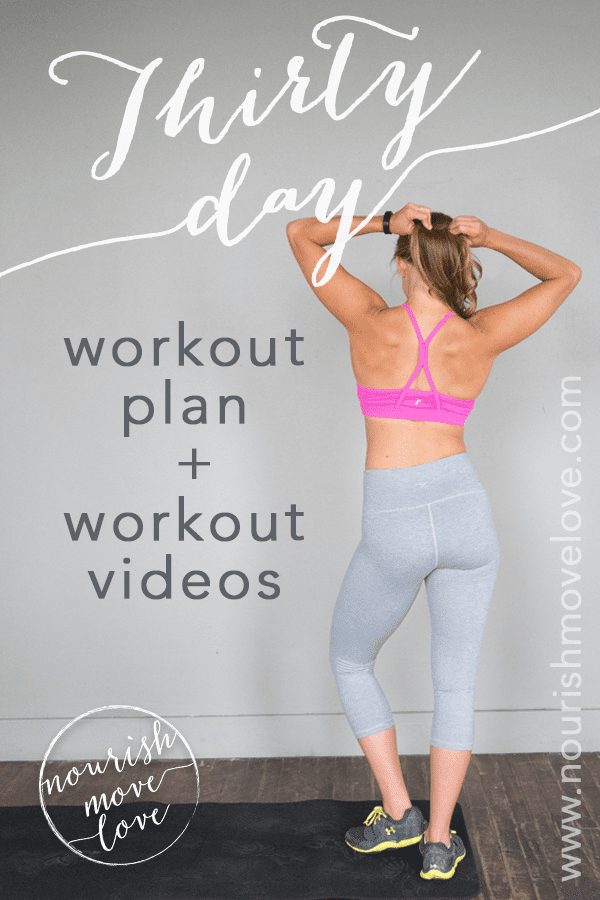 30 day workout plan calendar and videos | www.nourishmovelove.com