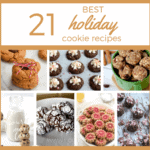 21 best holiday cookie recipes {healthier holiday cookies}
