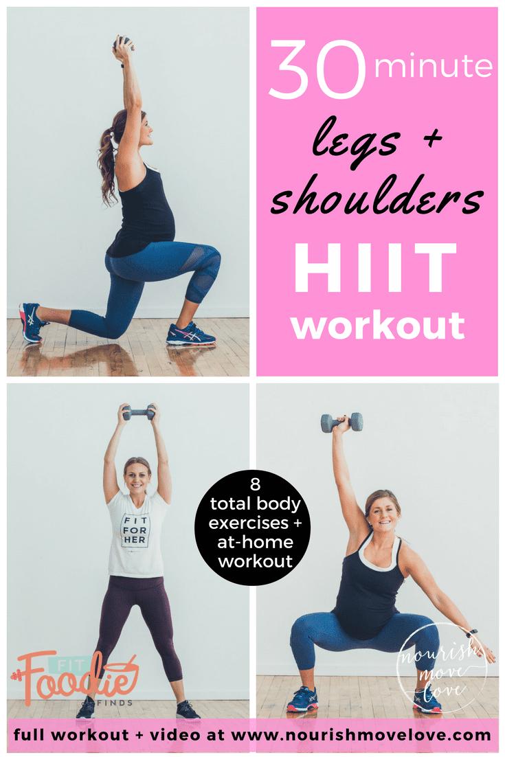 30 Minute Legs + Shoulders HIIT Workout | www.nourishmovelove.com