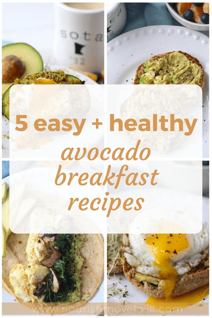 5 Easy + Healthy Avocado Breakfast Recipes | www.nourishmovelove.com