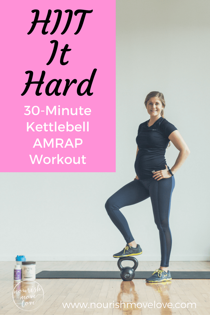 HIIT It Hard 30-Minute Kettlebell AMRAP | www.nourishmovelove.com