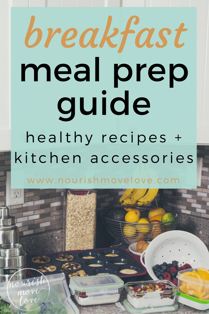 Breakfast Meal Prep Recipes | www.nourishmovelove.com