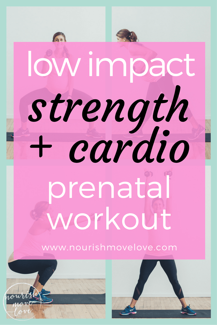 Low Impact Strength + Cardio Prenatal Workout | www.nourishmovelove.com