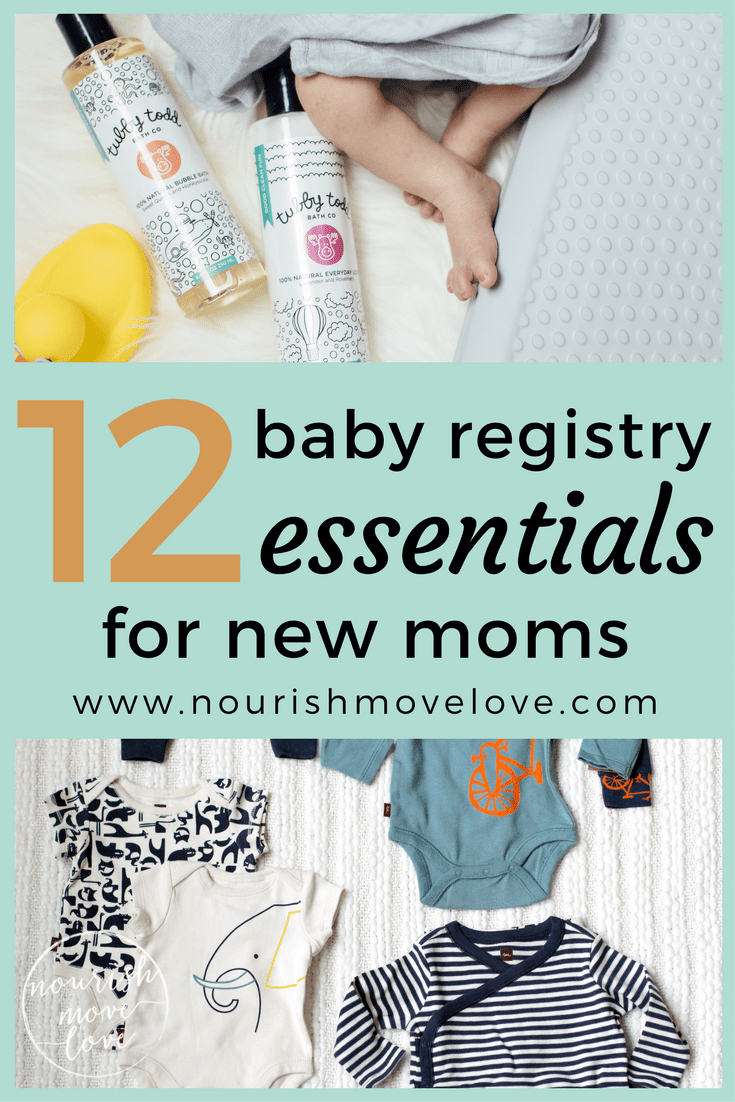 12 baby registry essentials for new moms | www.nourishmovelove.com