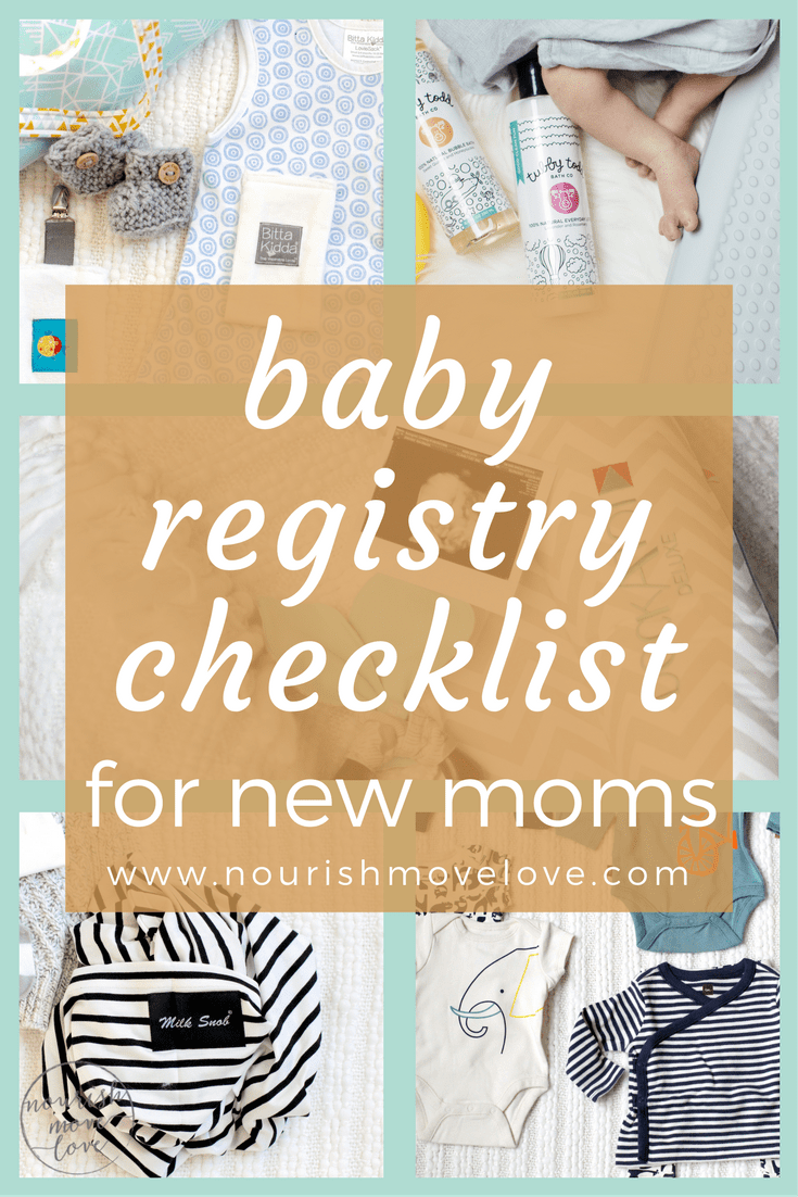 baby registry checklist for new moms | www.nourishmovelove.com