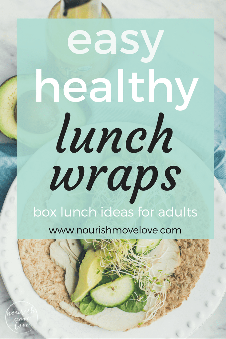 Easy and Healthy 1 Minute Lunch Wraps | www.nourishmovelove.com