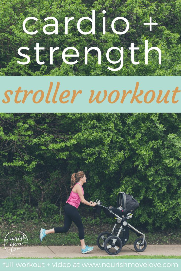 Cardio + Strength Stroller Workout | www.nourishmovelove.com
