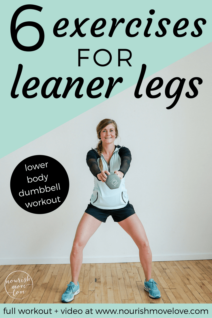 6 Exercises for Leaner Legs | www.nourishmovelove.com