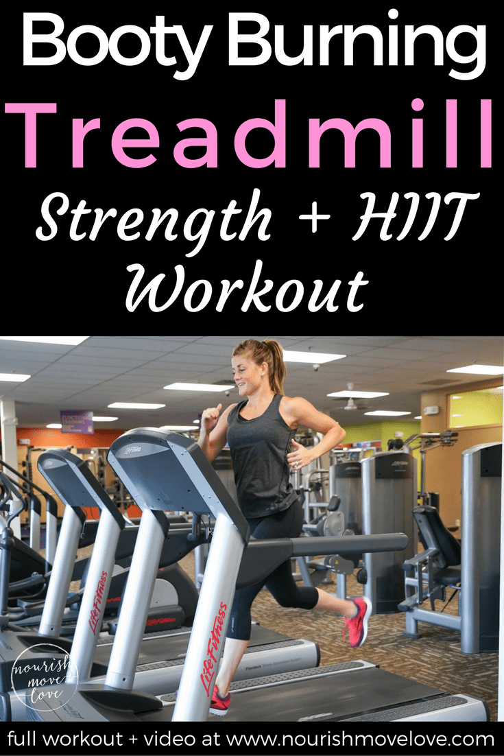Booty Burning Treadmill + Strength HIIT Workout | www.nourishmovelove.com