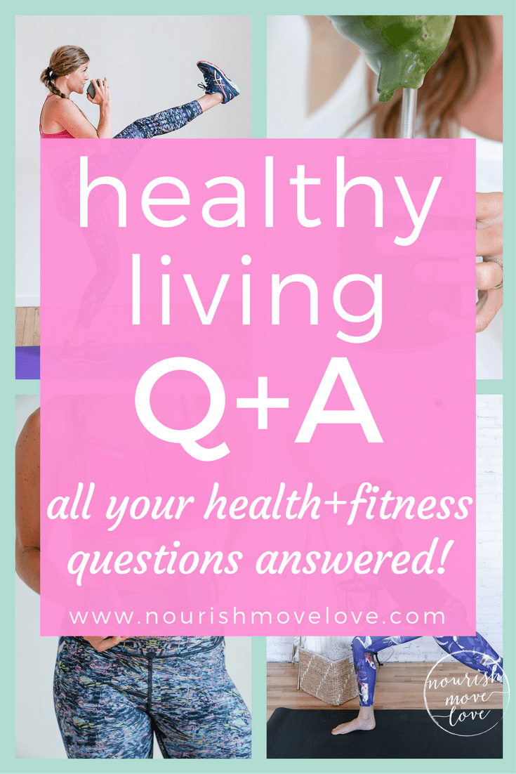 Q+A: All Your Health + Fitness Questions Answered | Nourish