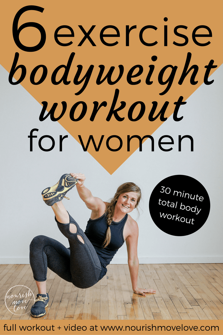 Bodyweight Workout for Women | www.nourishmovelove.com