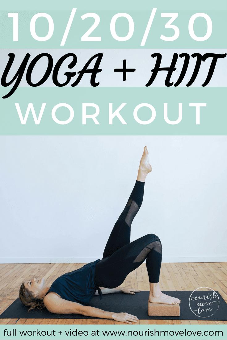 Yoga + HIIT Workout | www.nourishmovelove.com