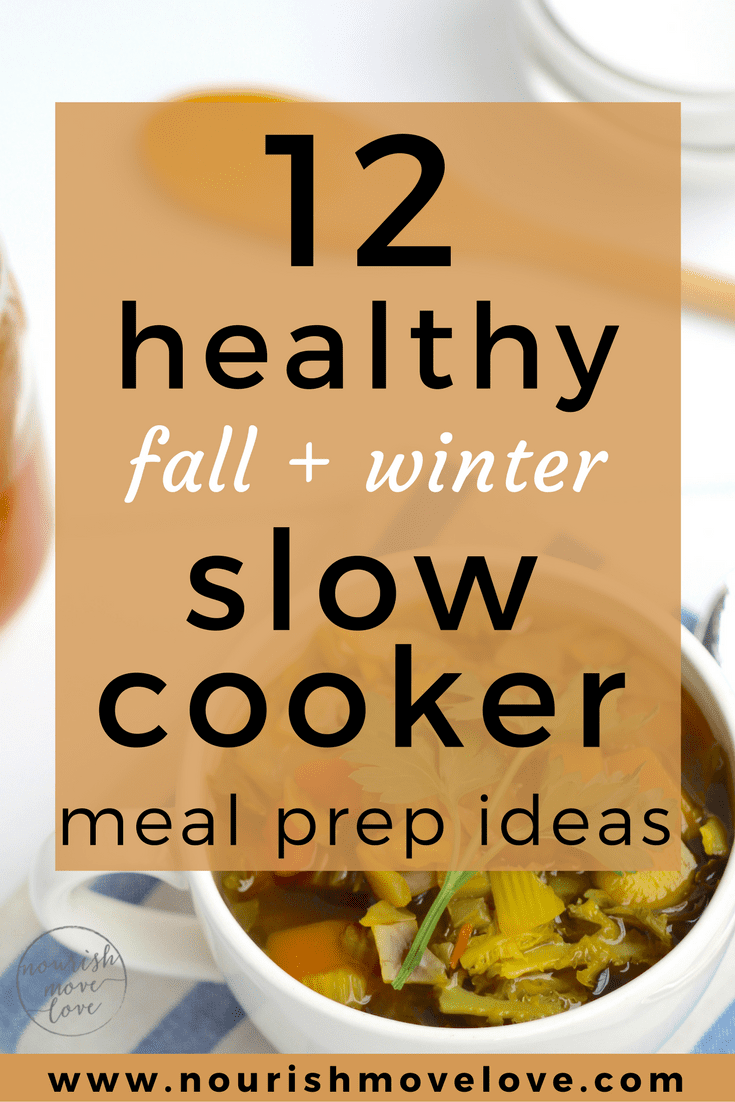 12 slow cooker meal prep recipes for fall winter nourish move love 12 healthy meal prep slow cooker recipes for fall winter nourishmovelove forumfinder Images