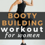 Booty Building Workout for Women | www.nourishmovelove.com