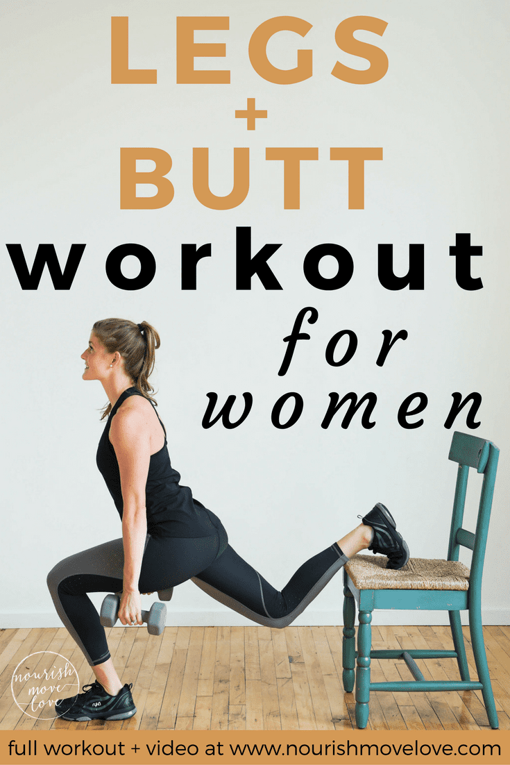 Legs + Butt Workout for Women | www.nourishmovelove.com