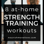 8 at-home strength training workouts {30 minute upper body, lower body + total body workouts}