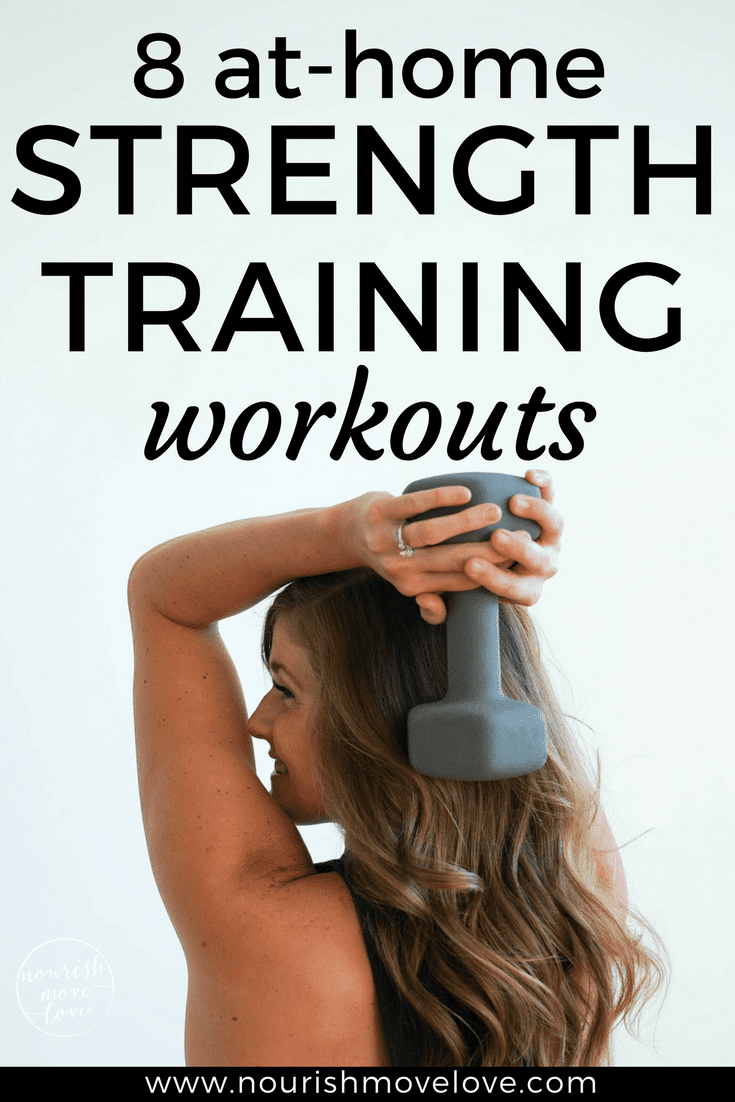 8 best at-home strength training workouts | www.nourishmovelove.com