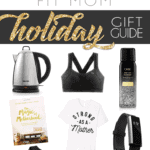 Fit Mom Holiday Gift Guide {fitness apparel + accessories + kitchen supplies + my personal wish list}!