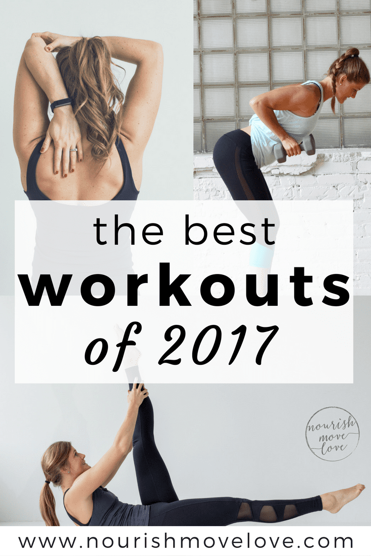 the best workouts of 2017 | www.nourishmovelove.com