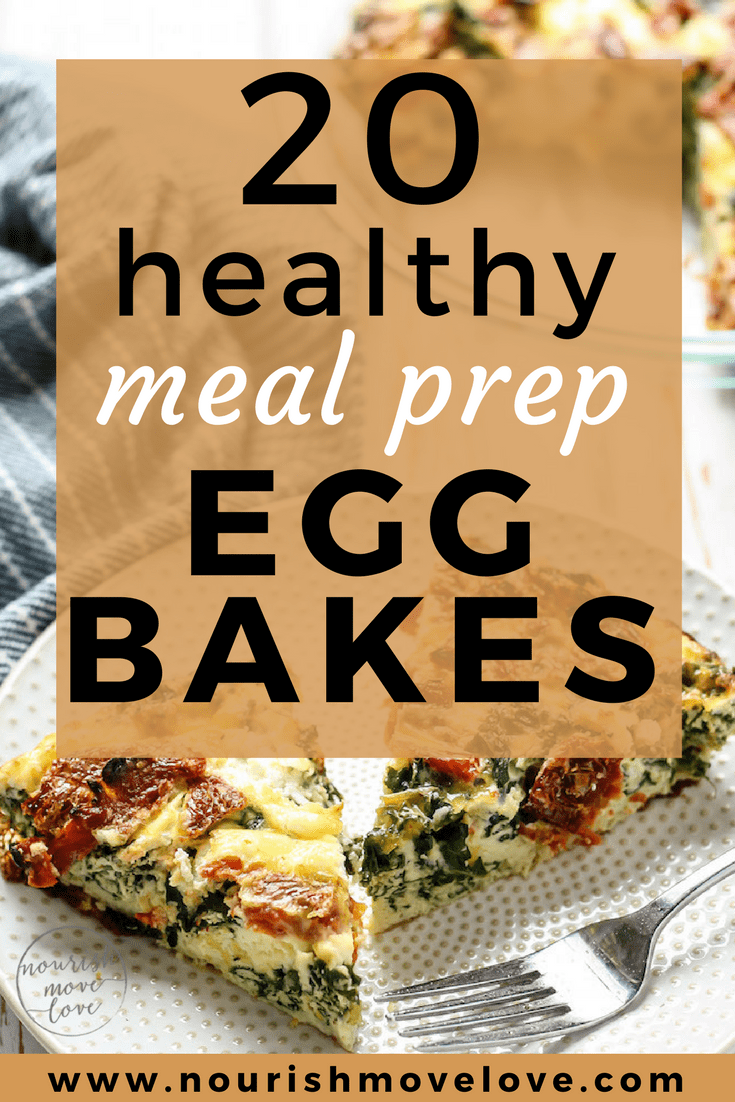 20 Healthy Meal Prep Egg Bake Recipes | www.nourishmovelove.com