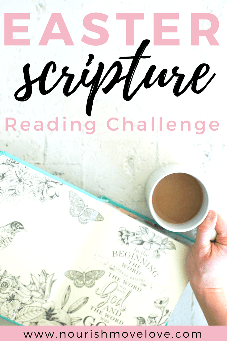 Easter Scripture Reading Challenge: 25-Day Bible Study | www.nourishmovelove.com