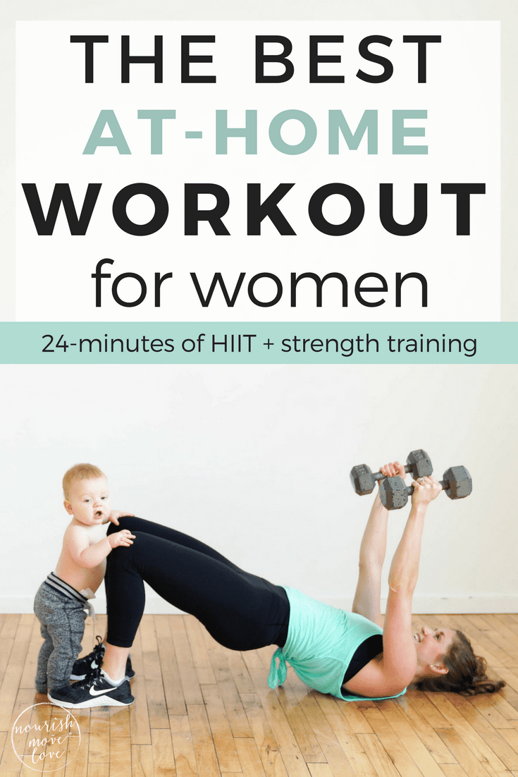 The Best Strength + HIIT Home Workout for Women | Nourish