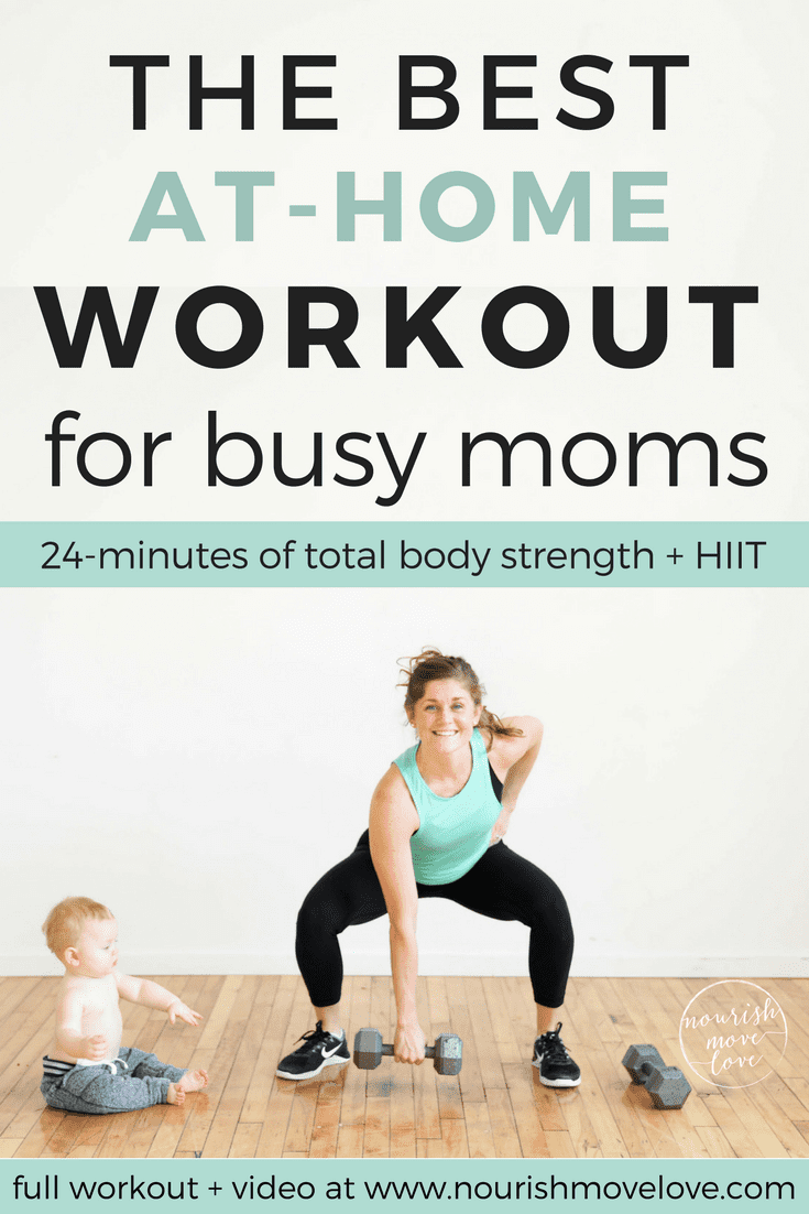 The Best Strength Hiit Home Workout For Women Nourish Move Love