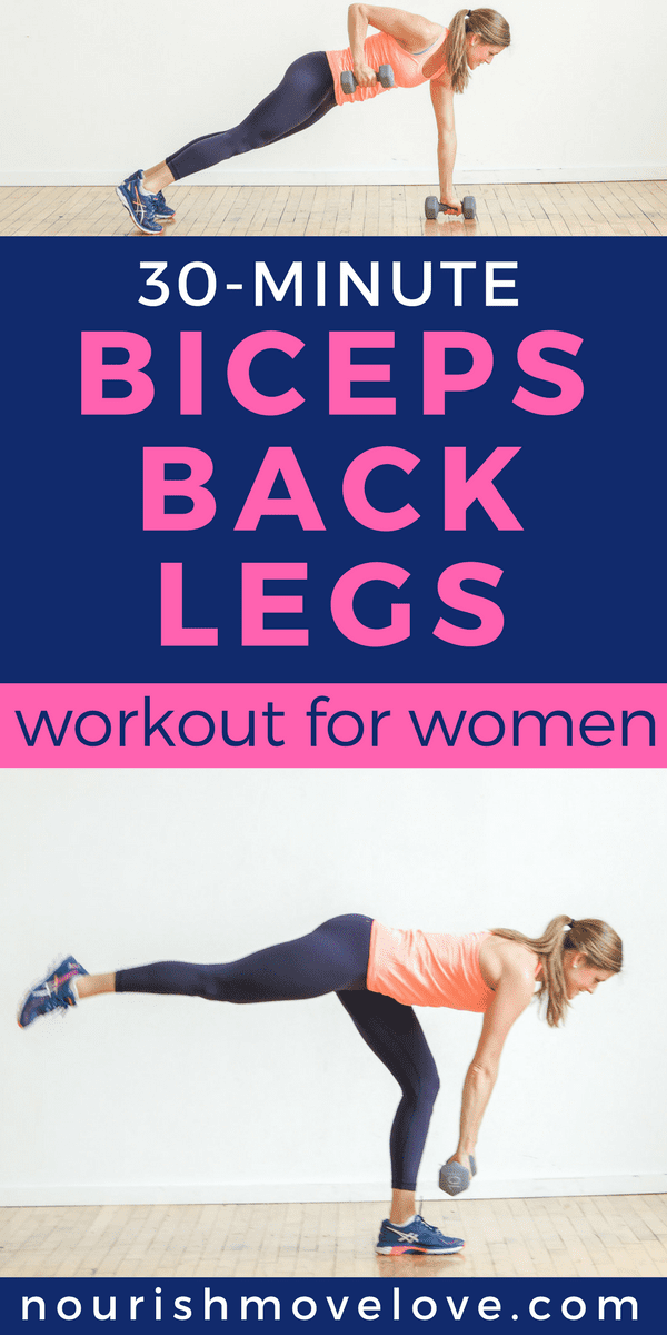 30 Minute Legs Back Biceps Workout Nourish Move Love
