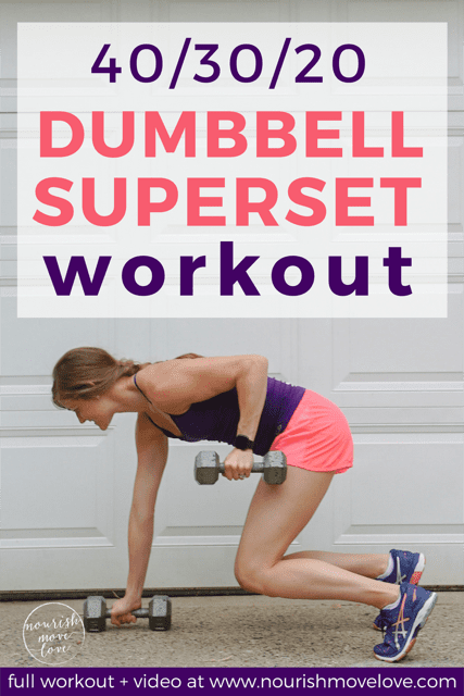20-Minute Dumbbell Superset Workout | www.nourishmovelove.com