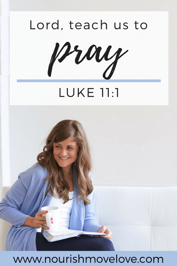 Prayer Devotional {Luke 11:1}