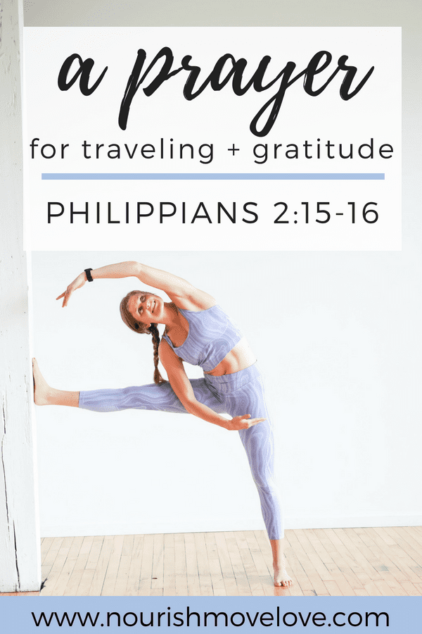 Devotional Prayer for Traveling + Gratitude {Philippians 2:15-16}