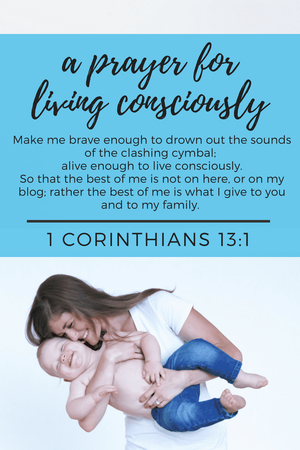 Prayer for Mothers | Bible Study for Living Consciously {1 Corinthians 13:1}