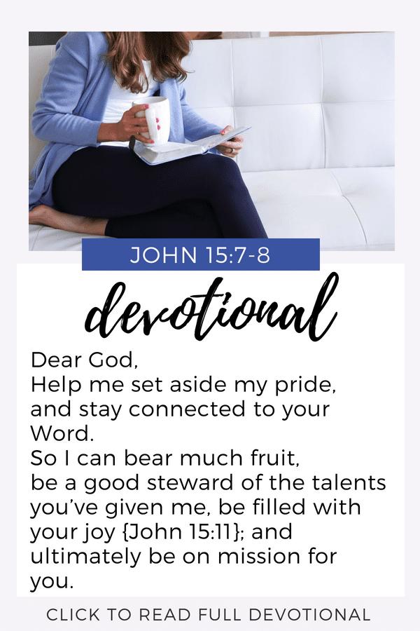 Devotional John 15 | Bible Study | Pride | Closer to Jesus | Prayer
