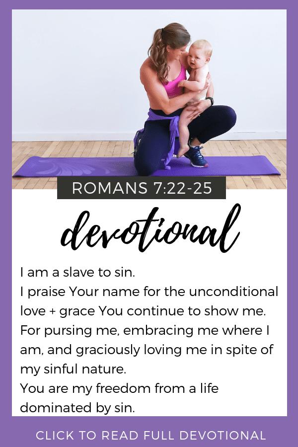 Devotional   Romans 7   Bible Study   Prayer for Moms   Prayer for motherhood
