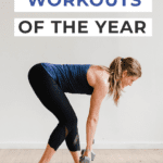 The Best Workouts of 2018 | 2018 Best Workouts | Best Workouts to do at home