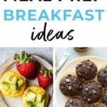 Breakfast Meal Prep Ideas | Healthy make ahead breakfast