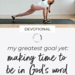 Daily Devotional: making time for God's Word. 2019 Faith goals.