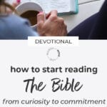grow in faith | how to start reading the bible