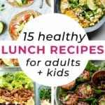 Healthy lunch recipes | lunch ideas for adults and kids