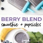 Berry Blend Smoothie + Popsicles for Kids
