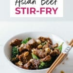 Asian Beef Stir Fry | quick and easy dinner recipes